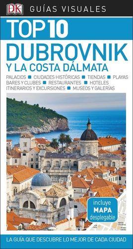 DUBROVNIK Y LA COSTA DALMATA GUIAS VISUALES TOP10