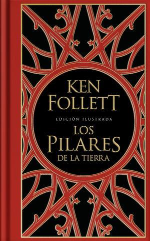 LOS PILARES DE LA TIERRA (EDICIÓN ILUSTRADA) (SAGA LOS PILARES DE