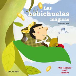 LAS HABICHUELAS MAGICAS LAURENT RICHARD