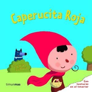 CAPERUCITA ROJA TEXTURAS CHRISTIAN GUIBBAUD