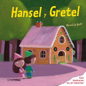 HANSEL Y GRETEL HERVE LE GOFF