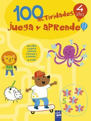 100 ACTIVIDADES JUEGA Y APRENDE 4 AÑOS