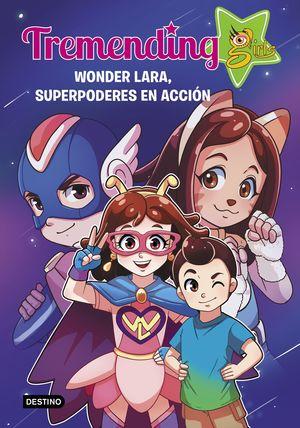 TREMENDIG GIRLS. 2. WONDER LARA, SUPERPODERES EN A
