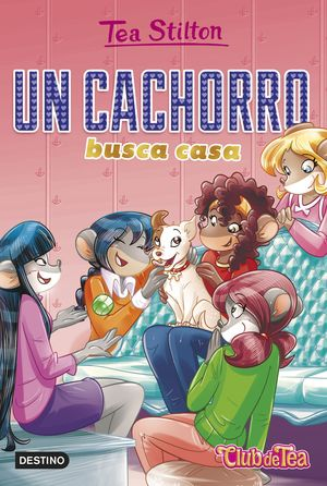 TEA STILTON VR 35 UN CACHORRO BUSCA CASA