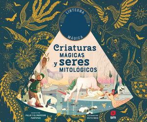 CRIATURAS MÁGICAS Y SERES MITOLÓGICOS
