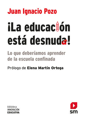 ¡LA EDUCACIÓN ESTÁ DESNUDA!