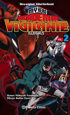 MY HERO ACADEMIA VIGILANTE ILLEGALS Nº02