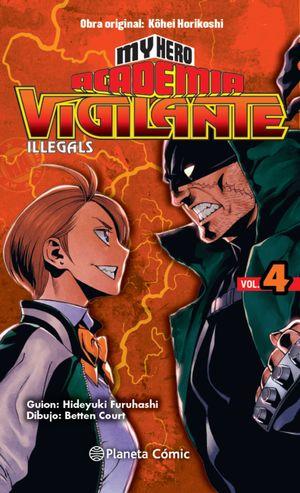 MY HERO ACADEMIA VIGILANTE ILLEGALS Nº04