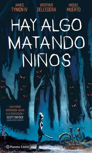 HAY ALGO MATANDO NIÑOS Nº01