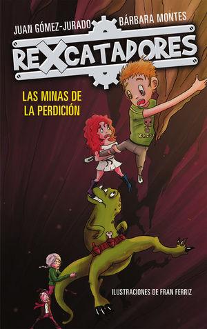 LAS MINAS DE LA PERDICIÓN (REXCATADORES 2)