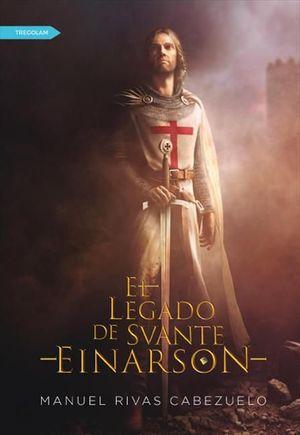 EL LEGADO DE SVANTE EINARSON