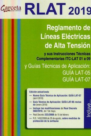 RLAT 2019. REGLAMENTO DE LÍNEAS ELÉCTRICAS DE ALTA TENSIÓN 3ª EDICIÓN