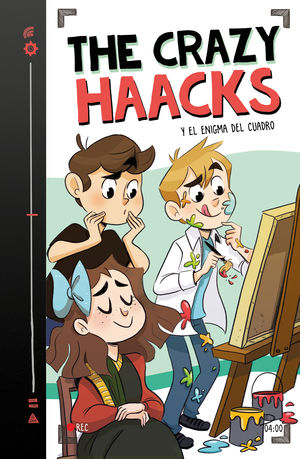 THE CRAZY HAACKS Y EL ENIGMA DEL CUADRO (SERIE THE CRAZY HAACKS 4)