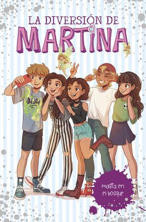 LA DIVERSION DE MARTINA 6 MAGIA EN EL BOSQUE