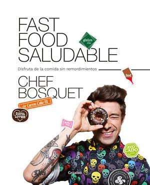 FAST FOOD SALUDABLE.(SABORES)