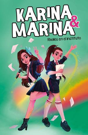 RIVALES EN EL INSTITUTO (KARINA & MARINA 5)