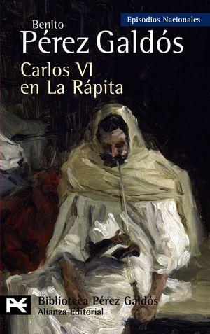 CARLOS VI EN LA RAPITA.EPISODIOS NACIONALES 37 (BI