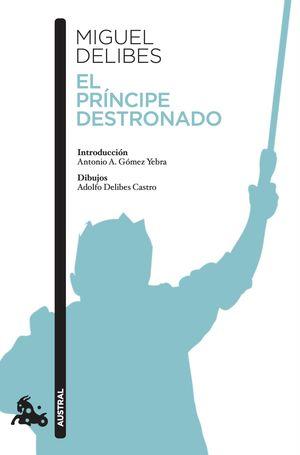 596.PRINCIPE DESTRONADO, EL.(AUSTRAL CONTEMPORANEA