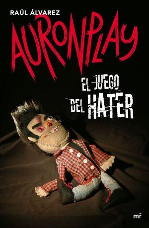 JUEGO DEL HATER,EL