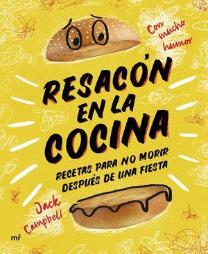 RESACON EN LA COCINA. RECETAS PARA NO MORIR DESPUE