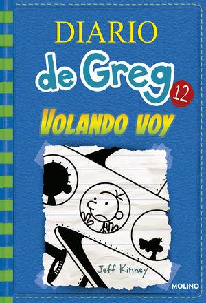 DIARIO DE GREG VOLANDO VOY 12 JEFF KINNEY