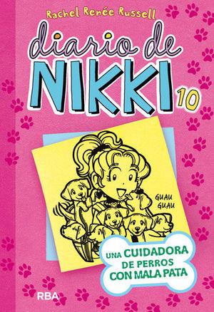 DIARIO DE NIKKI 10 UNA CUIDADORA DE PERROS CON MAL