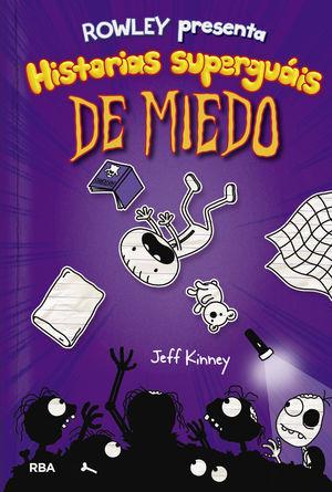 ROWLEY PRESENTA HISTORIAS SUPERGUAIS DE MIEDO
