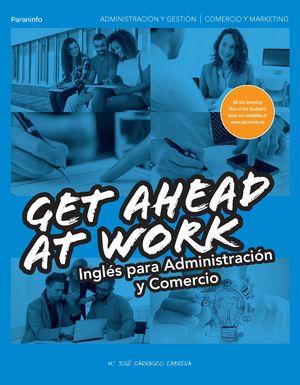 GET AHEAD AT WORK INGLES PARA ADMINISTRACION Y COM