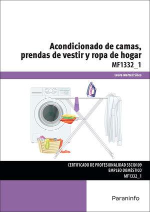 ACONDICIONADO DE CAMAS, PRENDAS DE VESTIR Y ROPA DE HOGAR