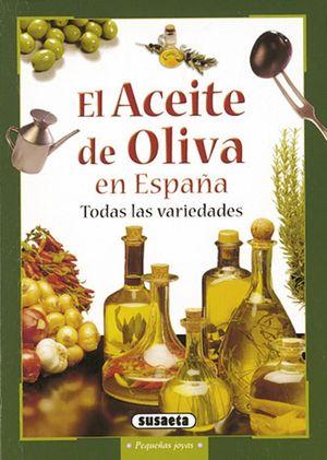 EL ACEITE DE OLIVA EN ESPAÑA S0775