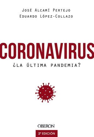 CORONAVIRUS, ¿LA ÚLTIMA PANDEMIA
