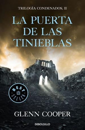 PUERTA DE LAS TINIEBLAS, LA.(TRILOGIA CONDENADOS 2