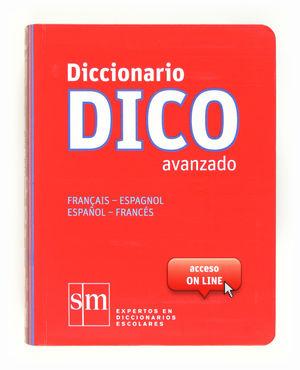 DICCIONARIO DICO AVANZADO ESPAÑOL-FRANCES SM