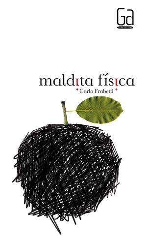 MALDITA FISICA   GA293