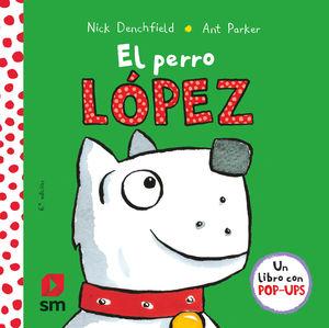 EL PERRO LOPEZ NICK DENCHFIELD
