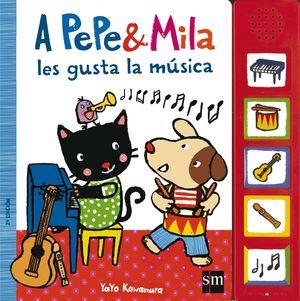 PEPE & MILA LE GUSTA LA MUSICA