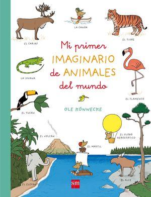 MI PRIMER IMAGINARIO DE ANIMALES SM