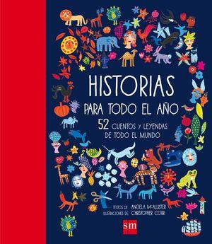 HISTORIAS PARA TODO EL AÑO 52 CUENTOS Y LEYENDAS