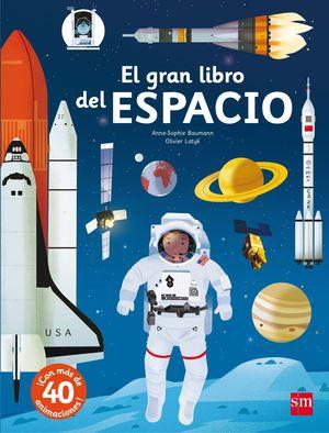 EL GRAN LIBRO DEL ESPACIO MAS DE 40 ANIMACIONES