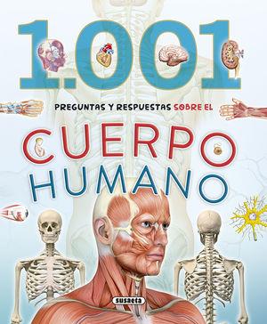 1001 PREGUNTAS Y RESPUESTAS SOBRE EL CUERPO HUMANO