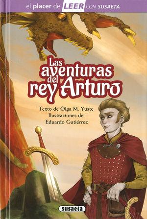AVENTURAS DEL REY ARTURO, LAS - EL PLACER DE LEER CON SUSAETA