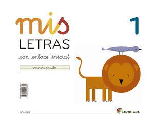 MIS LETRAS 1 (CUAD+CUENTO) ED13