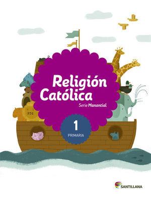 1PRI RELIGION CATOL SERIE MANANTIAL ED15