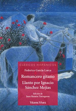 ROMANCERO GITANO LLANTO POR IGNACIO SANCHEZ CH