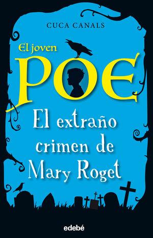 JOVEN POE, EL 2 - EL EXTRA¥O CRIMEN DE MARY ROGET