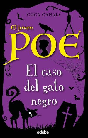 6.CASO DEL GATO NEGRO, EL.(EL JOVEN POE)