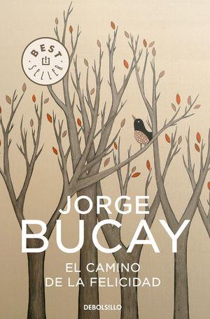 EL CAMINO DE LA FELICIDAD  JOEGE BUCAY
