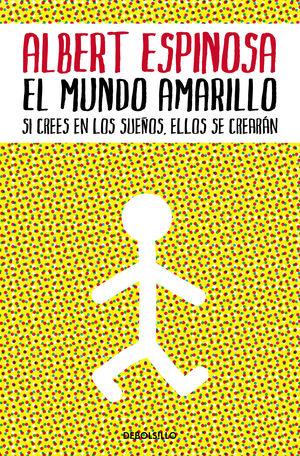 EL MUNDO AMARILLO    ALBERT ESPINOSA
