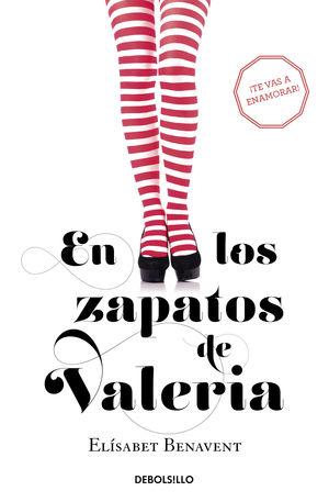 EN LOS ZAPATOS DE VALERIA ELISABET BENAVENT