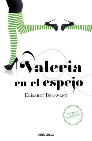 VALERIA EN EL ESPEJO ELISABET BENAVENT